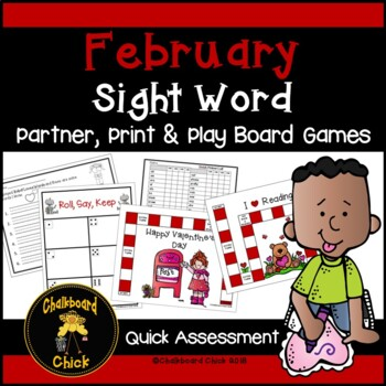 February Sight Word Partner, Print & Play Board Games and Quick Assessment