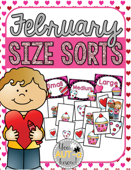 February Size Sorts - CCSS Aligned for Kindergarten