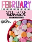February Small Group Intervention for Kindergarten