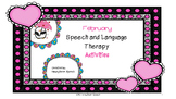 February Speech and Language Activities