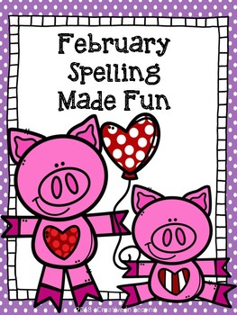 February Spelling Made Fun