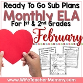 February Sub Plans ELA for 1st and 2nd Grade. Valentine Substitute Plans
