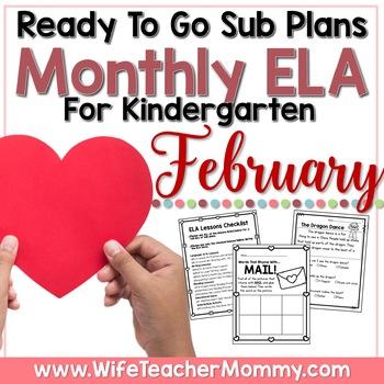February Sub Plans ELA for Kindergarten. Valentine Substitute Plans