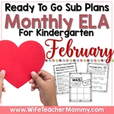 February Sub Plans ELA for Kindergarten. Valentine Substitute Plans