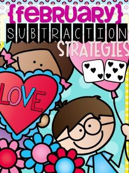 {February} Subtraction Strategies - Print & Practice