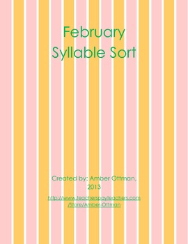 February Syllable Sort (1 & 2 syllable words)
