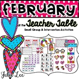 February Teacher Table Intervention Activities