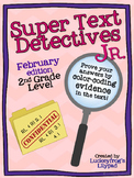 February Text Detectives Jr.- Text Evidence for 2nd Grade