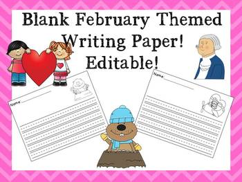 February Themed Blank Primary Paper!