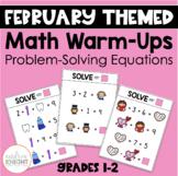 Math Warm-Ups for February (Problem-Solving Equations)