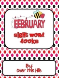 February Themed Sight Word Readers {K,1}