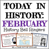 February Today in History Bell Ringers (EDITABLE)