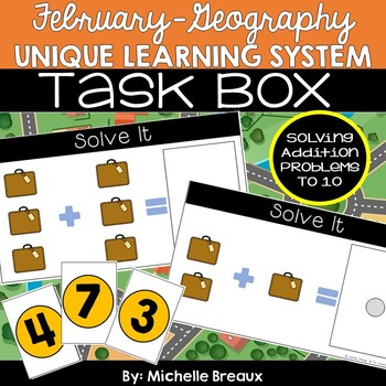 February Unique Learning System Task Box- Addition to 10 (SPED, Autism)