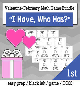 """February Valentine's Day 1st Grade """"I Have, Who Has"""" Math Game Bundle"""