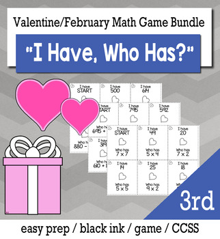 """February  & Valentine's Day 3rd  Grade """"I Have, Who Has"""" Math Game Bundle"""