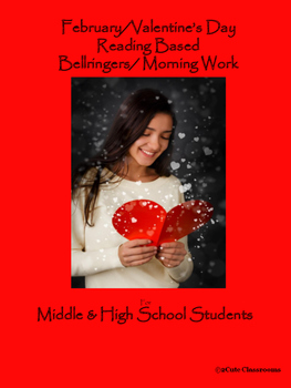 February/Valentine's Day Bellringers for Middle & High School Students