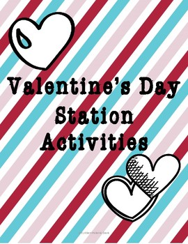 Valentine' s Day/February ELA Station Activities