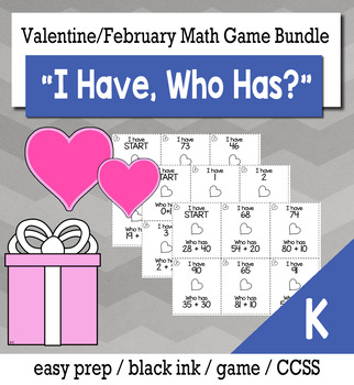 "February Valentine's Day Kindergarten ""I Have, Who Has"" Math Game Bundle"