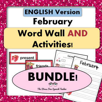 February / Valentine's Day Word Wall Cards AND Activities! {English version}