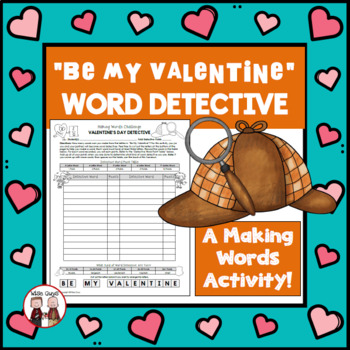 Valentines Day Making Words Spelling Activity