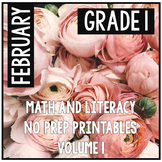February Valentine's First Grade Math and Literacy NO PREP Common Core Aligned