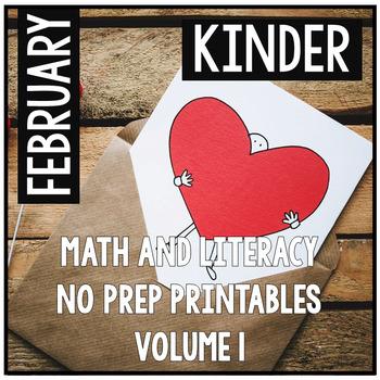 February Valentine's Kindergarten Math and Literacy NO PRE
