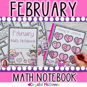 February & Valentines Math Notebook (Math for the Entire Month!)
