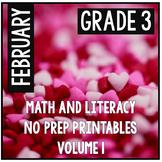 February Valentine's Third Grade Math and Literacy NO PREP Common Core Aligned
