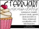 February Vocabulary {Vocabulary Cards, Mini-Reader, Activities}