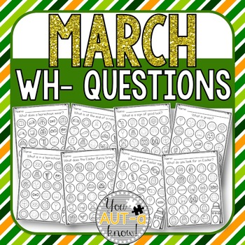 March WH- Question Dauber Pages