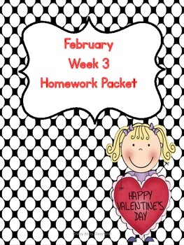 February Week 3 Homework Packet