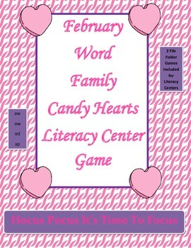 Word Family Candy Hearts Literacy Center Week 1 & 2 (aw, o