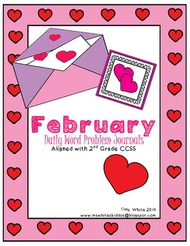 February Word Problem Journals {2nd Grade Common Core Aligned}