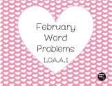 February Word Problems 1.OA.A.1