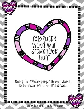February Word Wall Scavenger Hunt-Interact with the Word W