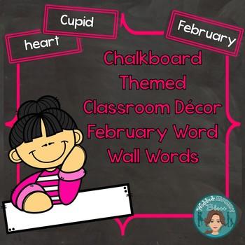 February Word Wall Words (Chalkboard Labels Decor Add On)