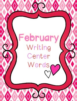 February Words (for writing center)