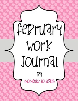 February Work Journal