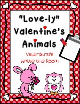 "February Write the Room: *VALENTINE'S* ""Love-ly"" Animals"