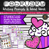February Writing Prompts and Word Work Activities for Word Wall