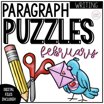 February Writing Activity: Paragraph Puzzlers