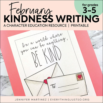February Writing Activity | Thankful for Kindness Writing | Valentine's Day