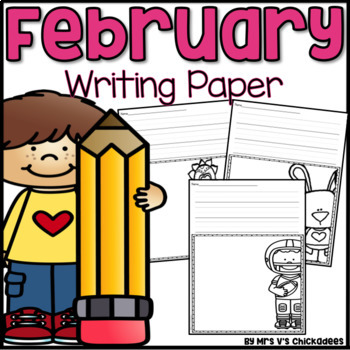 February Writing Activity: Thematic Writing Paper