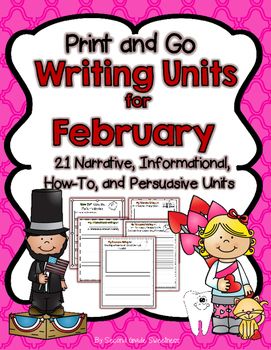 February Writing Bundle (How-To, Informational, Narrative, and Persuasive)