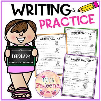 February Writing Practice (Combining Sentences)