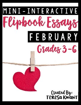 February Writing Projects for 3rd, 4th, 5th, and 6th Grades