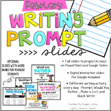 February Writing Prompts: A PAPERLESS Resource Compatible w/Google Slides & PPT