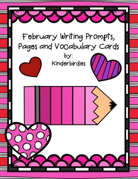 February Writing Prompts, Pages and Vocabulary Cards