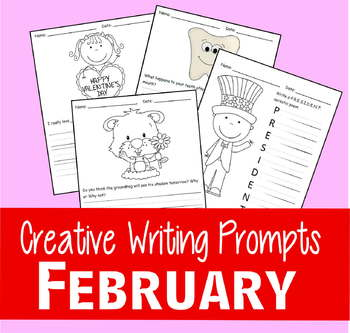 February Writing Prompts (Valentine, President, Dental Health, Groundhog Day)