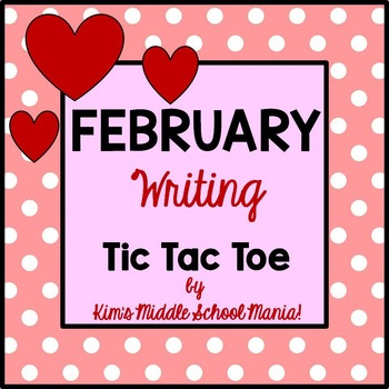 February Writing Tic Tac Toe Choice Board